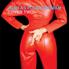 Joan as Police Woman - Cover Two.jpg